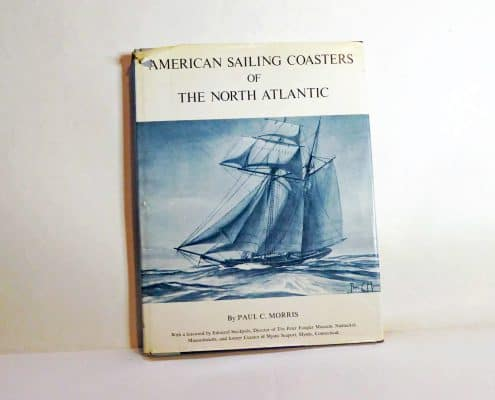 American Sailing Coasters Of The North Atlantic By Paul C Morris