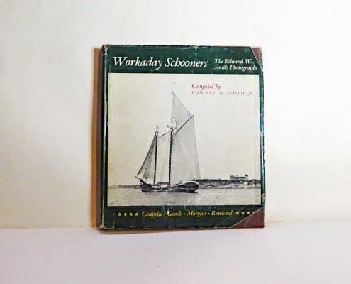 Workaday Schooners By Edward W Smith